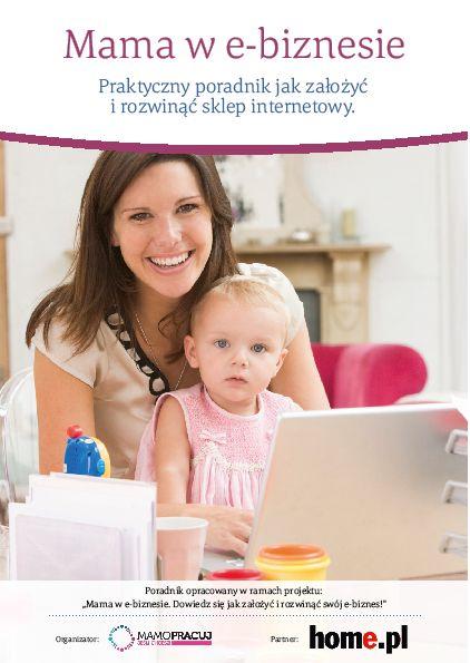 """Ebook """"Mama w e-biznesie"""" - praktyczny poradnik jak założyć i rozwinąć sklep internetowy    mamopracuj.pl"""