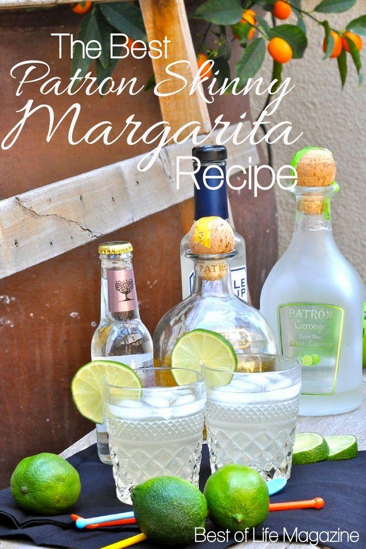Patron Skinny Margarita Recipe {The Best Skinny Margarita} - The Best of Life Magazine