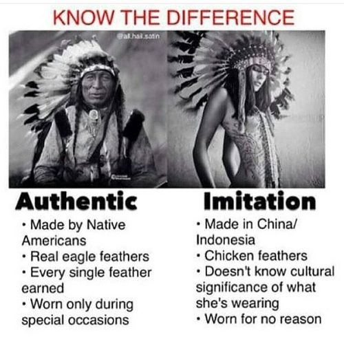 Native American_know the difference_ cultural significance_ respect_ | Real Native American Women Do Not wear a headdress. It is earned & worn honorably by Native American Men. Stop the desecration of the headdress & it's meaning. Stop the appropriation of Native American culture. Educate yourself! A headdress is NOT a costume!