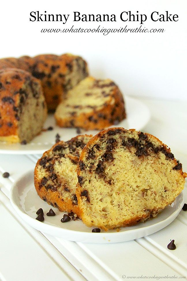 Skinny Banana Chip Cake | Chocolate chips, My heart and Cakes