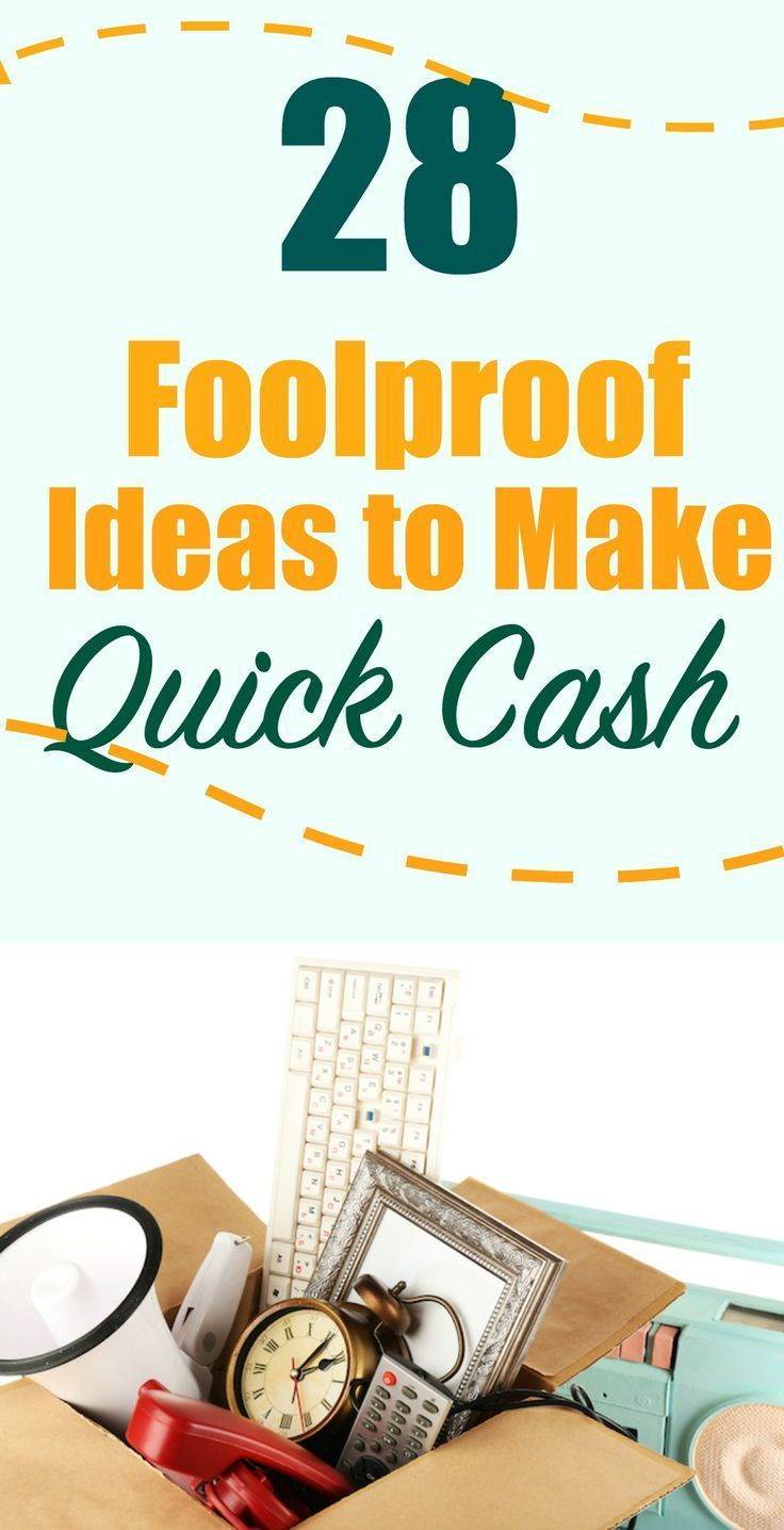 28 Foolproof Ideas to Make Quick Cash | Easy Money Making Ideas - How to Earn Money Offline or Online.