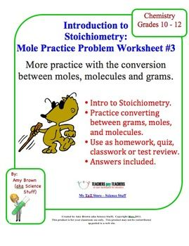 Mole Practice Worksheet #3 Moles, Molecules and Mass Conversions ...