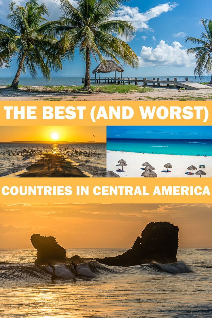 After visiting every country in Central America, here is my opinion of the best (and worst) countries for travelers if you are considering your next vacation...