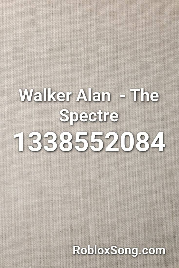 Walker Alan The Spectre Roblox Id Roblox Music Codes In 2020