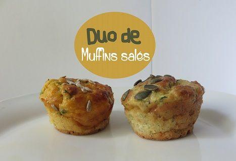 Duo de muffins salés:2 recettes faciles & rapides. Bon appétit!