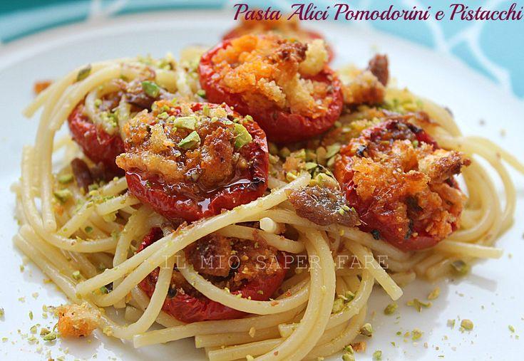 Pasta alici pomodorini e pistacchi