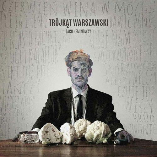 Taco Hemingway, Trojkat Warszawski