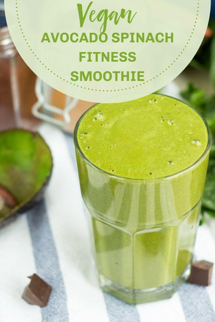 Avocado Spinach Fitness Smoothie 6 Min Vegan Recipe In 2020 Spinach Avocado Smoothie Workout Smoothies Delicious Vegan Recipes