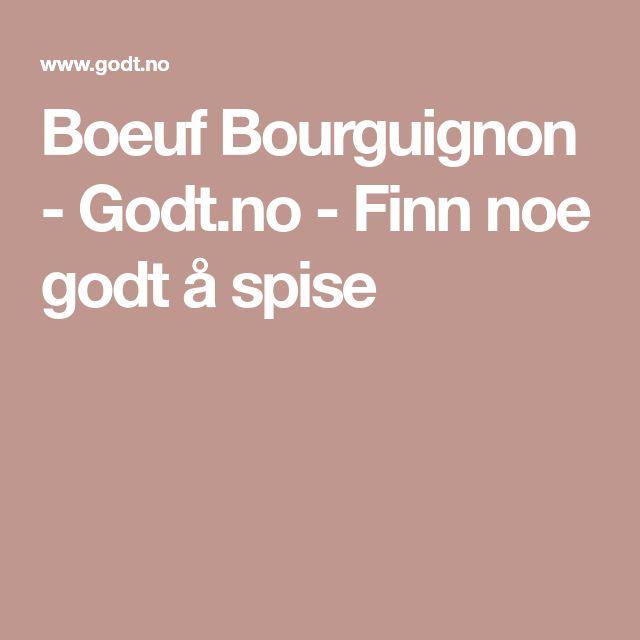 Boeuf Bourguignon - Godt.no - Finn noe godt å spise