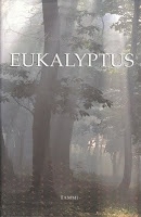 Murray Bail: Eukalyptus