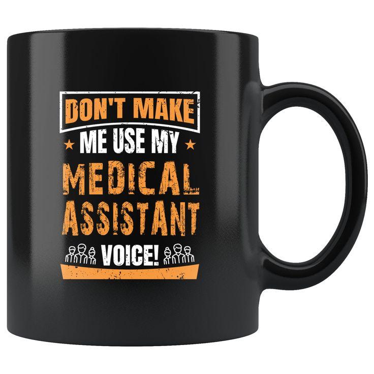 Funny medical assistant mug medical assistant coffee mug