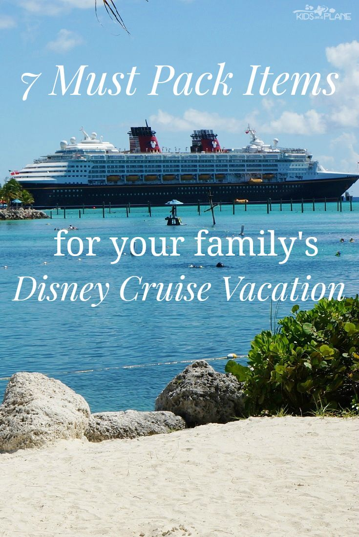 Heading out on a Disney Cruise this Spring Break? Here are 7 must-have items to pack for your Disney Cruise vacation? | #KidsOnAPlane #TravelTips #DisneyCruise #DisneyTips #DisneyCruiseTips #DisneyCruiseLine #SpringBreak #SpringBreakFun #Disney #PackingTips #PackingHacks