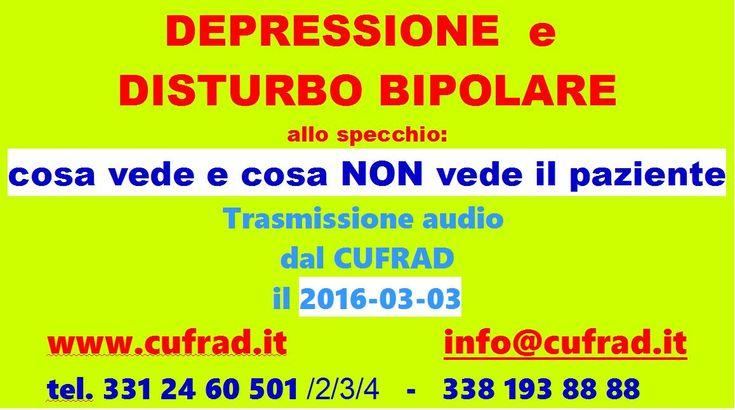 http://www.cufrad.it/video/trasmissioni-radio/depressione-e-disturbo-bipolare-allo-specchio-cosa-vede-e-cosa-non-vede-il-paziente-/152