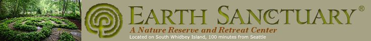 Earth Sanctuary - A Nature Reserve and Retreat Center on South Whidbey Island, near Seattle Washington