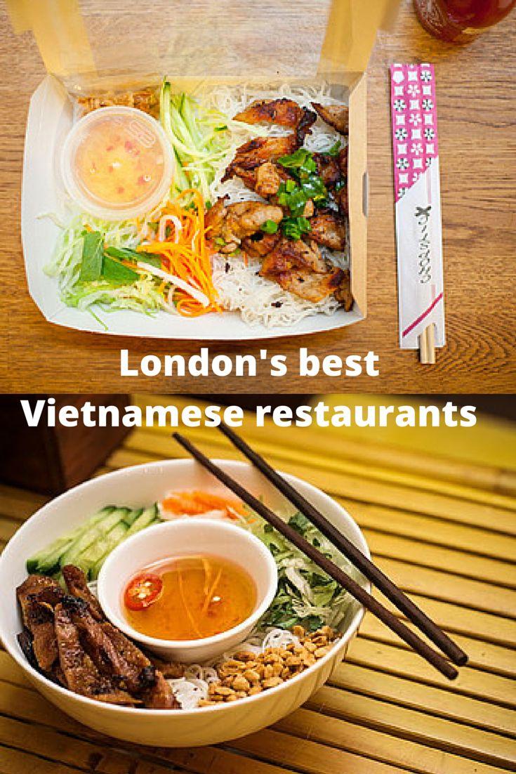 London's best Vietnamese restaurants.