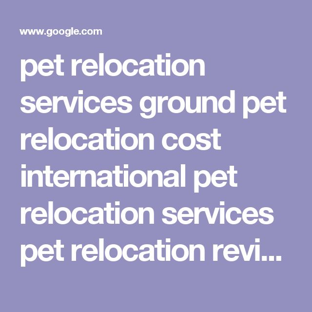 pet relocation services ground  pet relocation cost  international pet relocation services  pet relocation reviews  best pet relocation services  pet relocation canada  animal land pet movers  pet relocation uk  1	  2  3  4  5  6  7  8  9  10  Next  Millville, West Virginia - Reported by this computer - Use precise location - Learn more     Help Send feedback Privacy Terms