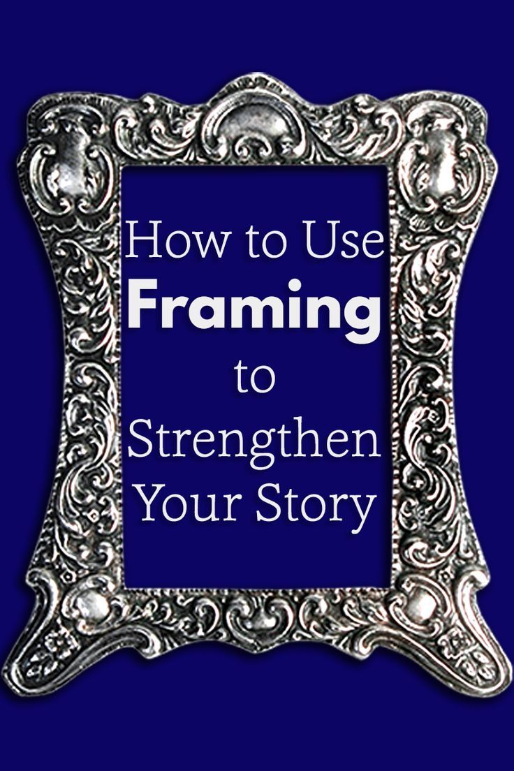 Recently, I edited a book that brought the issue of framing to the front of my mind. It's something that a lot of writers don't really think about, so I thought I'd write a post about it, since framing can make a huge difference to one's story.  #writing #writingadvice #tipsforwriters
