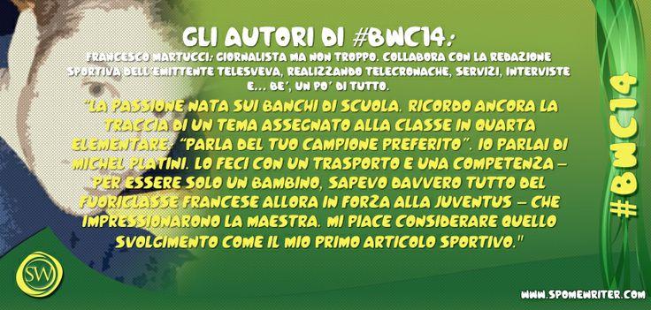 """#bwc14 Autori in gara: chi segue SW conosce già Francesco Martucci. Riscopriamolo come concorrente della nostra gara di scrittura con il suo attualissimo articolo """"Leo insegue Diego""""  http://bit.ly/1pi9x2h"""
