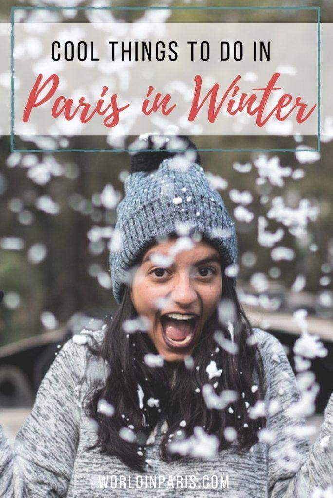 Winter In Paris Bucket List Paris Bucket List Paris Travel