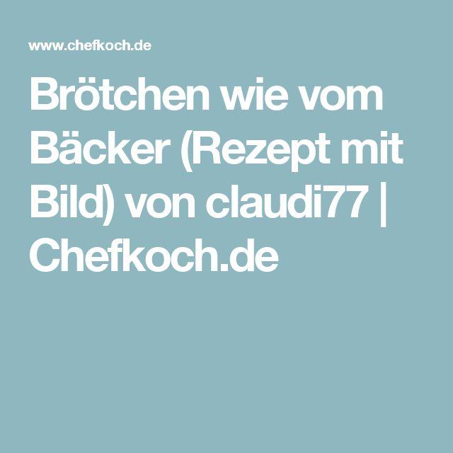 Brötchen wie vom Bäcker (Rezept mit Bild) von claudi77   Chefkoch.de