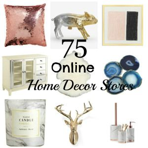 75 of the best online home decor stores! A great list with a lot of sites I've never heard of. #homedecor