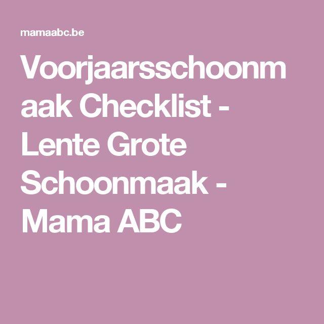 Voorjaarsschoonmaak Checklist - Lente Grote Schoonmaak - Mama ABC