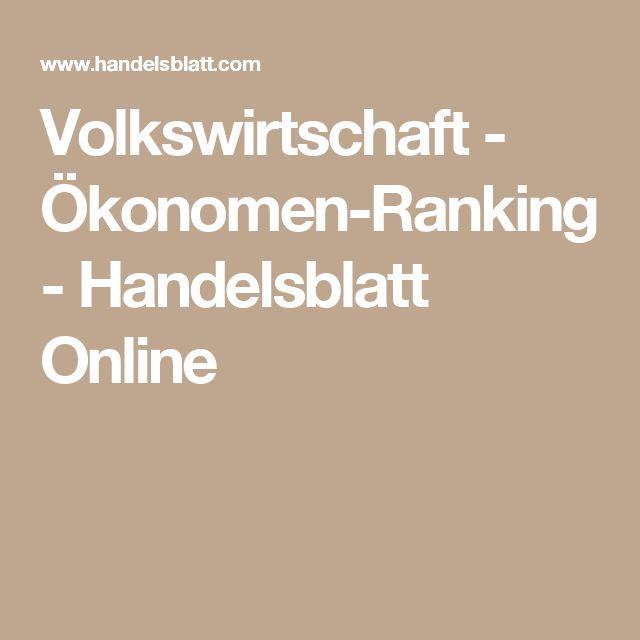 Volkswirtschaft - Ökonomen-Ranking - Handelsblatt Online