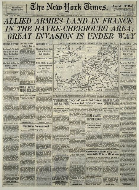 "D-Day, The New York Times June 6, 1944 - ""Allied Armies Land In France In The Havre-Cherbourg Area; Great Invasion Is Under Way."""