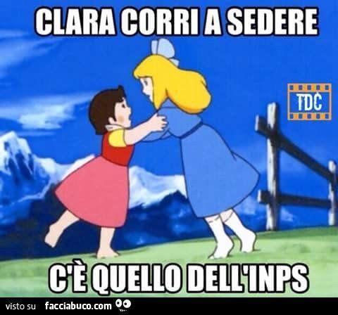 Clara corri a sedere c'è quello dell'INPS - Facciabuco.com