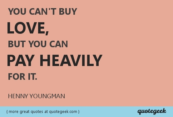 Great quote from #Henny #Youngman Found at quotegeek.com.