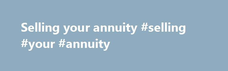 Selling your annuity #selling #your #annuity http://idaho.nef2.com/selling-your-annuity-selling-your-annuity/  CSRS-FERS Benefits Calculator and Retirement Analyzer The Benefits Calculator makes tracking retirement calculations simple with the input of my employment data. Once I put employment information into the Benefit Calculator it was simple to keep track of my retirement annuity, average high-three, creditable service and project TSP funds. This is a great planning tool for the federal…