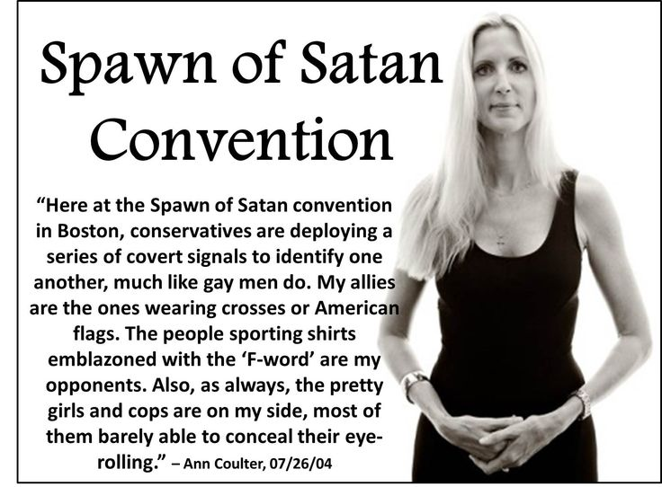 "Ann Coulter's ""Spawn of Satan Convention"" 