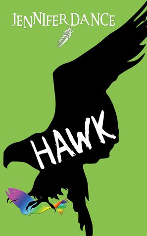 Hawk by Jennifer Dance