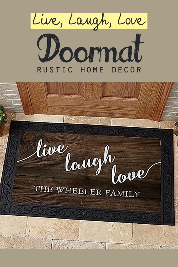 Create a loving welcome for friends and family, all year round with this Live, Laugh, Love Personalized Doormats. This rustic doormat is perfect for decorating your home! | rustic home decor | rustic items | handmade rustic #Ad