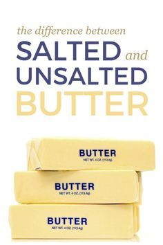 Salted vs. Unsalted Butter -- Learn the difference between salted and unsalted butter and when you should use both!