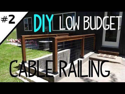 Build a Low Cost Cable Railing - Part 2 of 2 - YouTube
