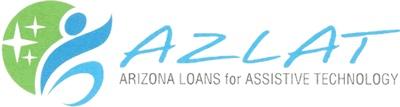 Northern Arizona University Institute for Human Development - AzLAT Arizona Loans for Assistive Technology. The Arizona Technology Access Program operates two financial loan programs