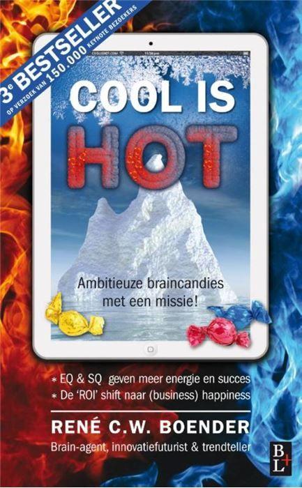 Cool is hot  Cool is Hot is de volgende stap op weg naar zakelijk geluk! Want zakelijk geluk ligt voor het oprapen zeker als je gebruik maakt van de laatste wereldwijde know how op dit gebied. Cool is Hot is de definitieve doorbraak van de EQ in zowel je zakelijke als privé leven... En je zult er tegelijk meer lol aan beleven dan ooit tevoren want leiding geven is leuker als je het ziet als een spel. Maar wel een spel dat je wilt winnen! In zijn nieuwe boek presenteert René C.W. Boender tal…