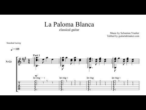 La Paloma Blanca classical guitar tab - fingerstyle guitar tabs - pdf guitar sheet music download - guitar pro tab video