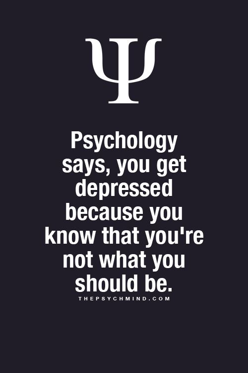 Some interesting facts, some are just bs. Psychology doesn't say that depression is because you're not what you should be.