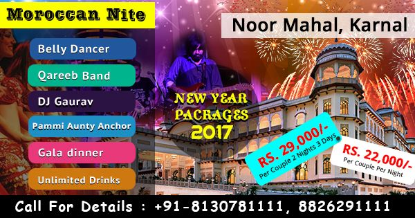 Noor Mahal Karnal New year celebration packages near Delhi NCR  Call-08130781111/ 8826291111