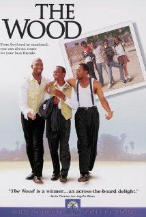 The Wood. Classic hig school movie. Erica and I loved this movie back in the day!