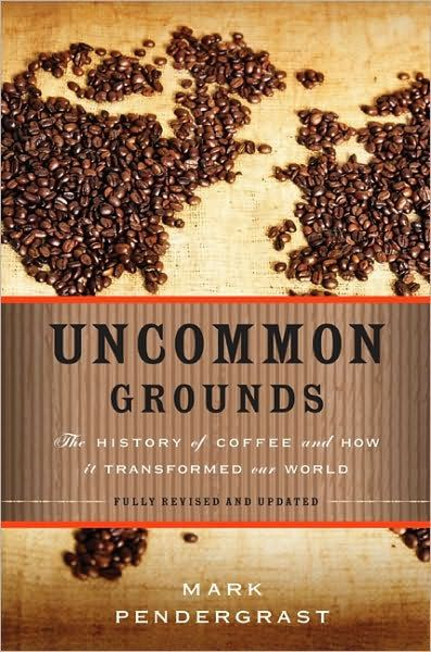 Uncommon Grounds tells the story of coffee from its discovery on a hill in ancient Abyssinia to the advent of Starbucks. In this updated…
