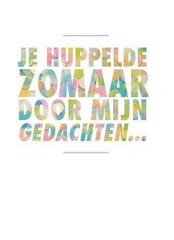 Afrikaans & Nederlands | Jy huppel sommer deur my gedagtes