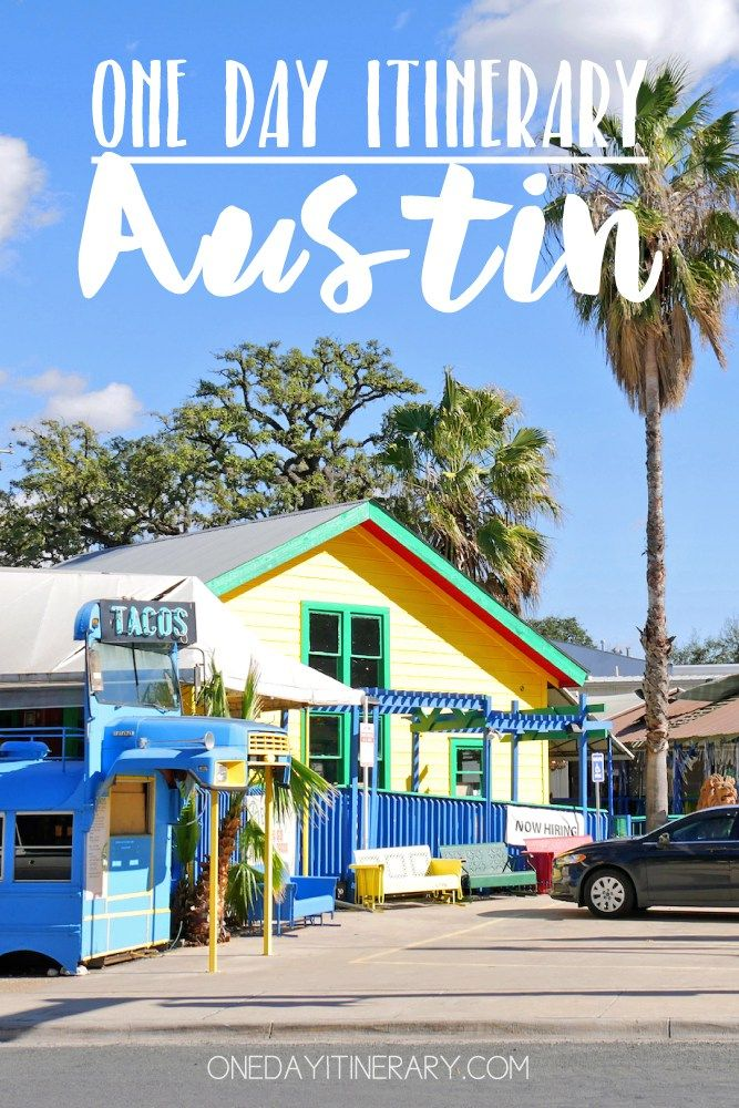 Austin, Texas - One day itinerary