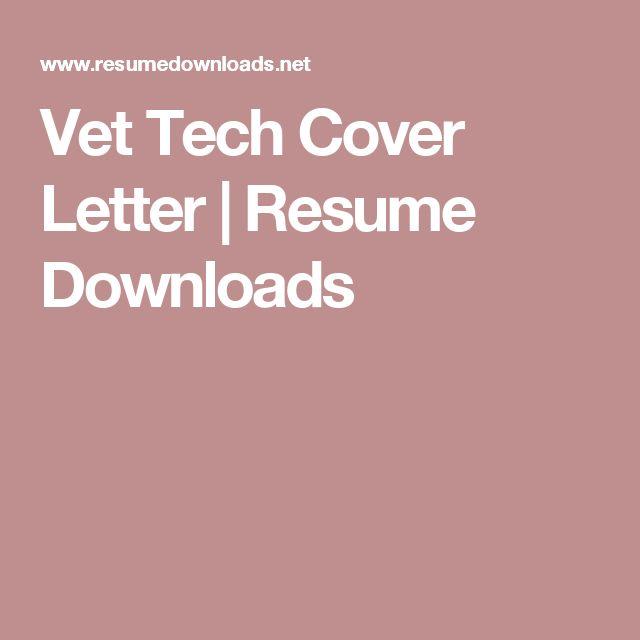 Vet Tech Cover Letter | Resume Downloads