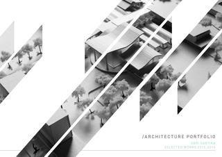 Architecture Portfolio for Graduate School Applications   - Harvard GSD - Yale SoA - Columbia GSAPP - Cornell AAP - Cincinnati - University of Toronto - Carleton University