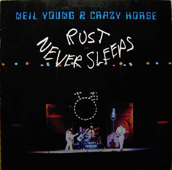 Neil Young & Crazy Horse - Rust Never Sleeps (Vinyl, LP, Album) at Discogs  1979