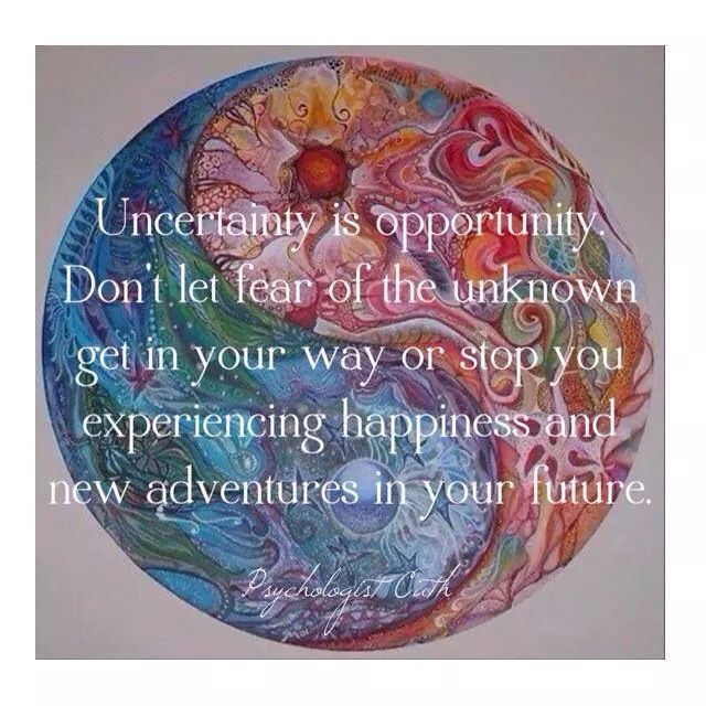 Uncertainty. Opportunity. Psychology. Growth.