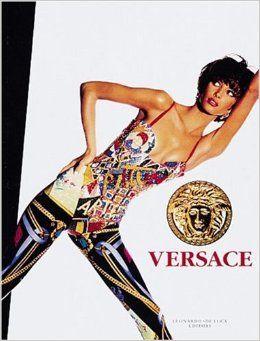 Gianni Versace:   Versace Signatures   Gianni Versace  & Omar Calabrese  Leonardo De Luca Editore 1992 255 Pag